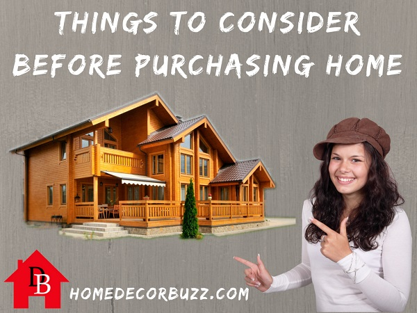 10 Things to Consider Before Buying Home