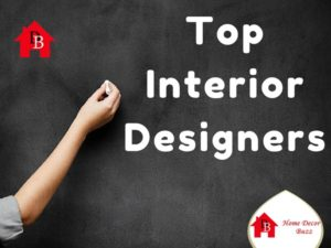 Top Interior Designers List by HomeDecorBuzz