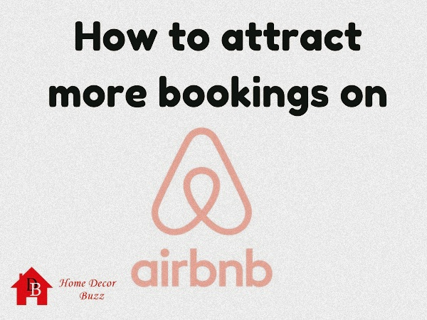 Attract booking on airbnb